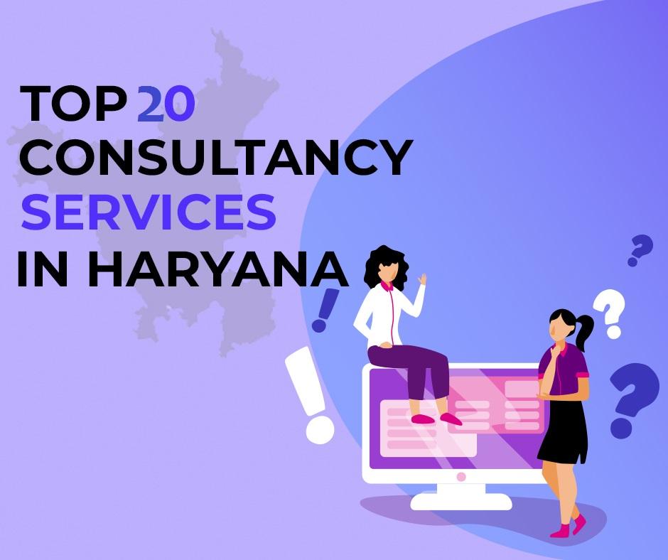 top-20-consultancy-service-in-haryana